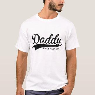 Daddy Customize T-shirt. T-Shirt