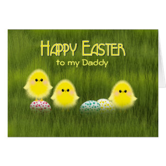 Daddy Cute Easter Chicks Speckled Eggs in Grass Card