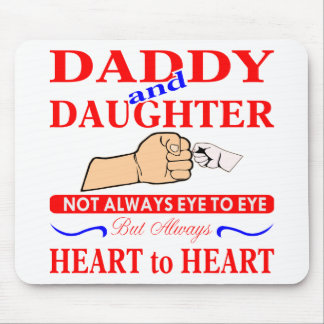 Daddy & Daughter Not Always Eye To Eye But Always Mouse Pad