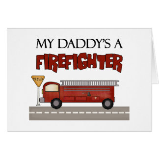Daddy Firefighter Children's Gifts Greeting Card