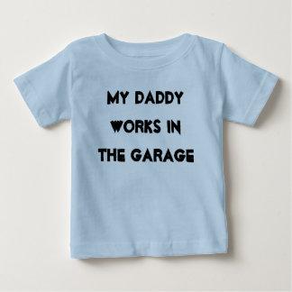 Daddy Garage Baby T-Shirt