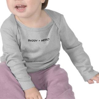 Daddy = Hero T-shirts