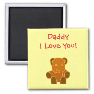 Daddy - I Love You! - magnet