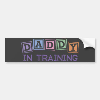 Daddy In Training Bumper Sticker
