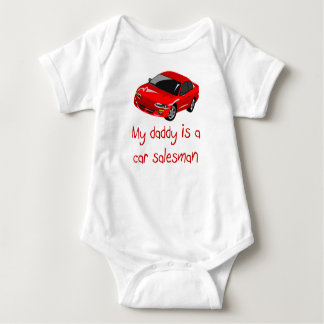 Daddy is a Car Salesman baby t-shirt
