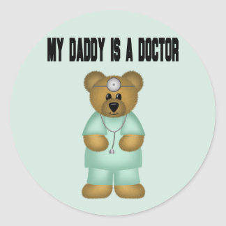 Daddy is a Doctor Bear Round Sticker