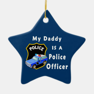 Daddy Is A Police Officer Ceramic Ornament
