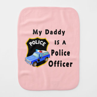 Daddy Is A Police Officer Burp Cloth
