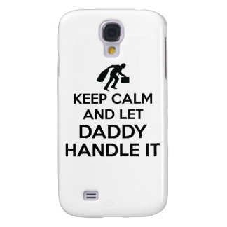 Daddy Keep calm tshirts Galaxy S4 Covers