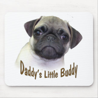 Daddy Little Buddy Mouse Pad