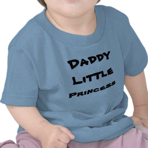 Daddy Little Princess Tshirt