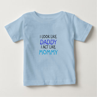 Daddy/Mommy Baby T-Shirt