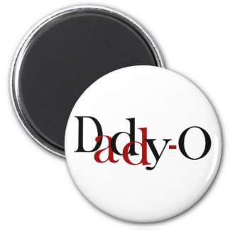 Daddy-O 6 Cm Round Magnet