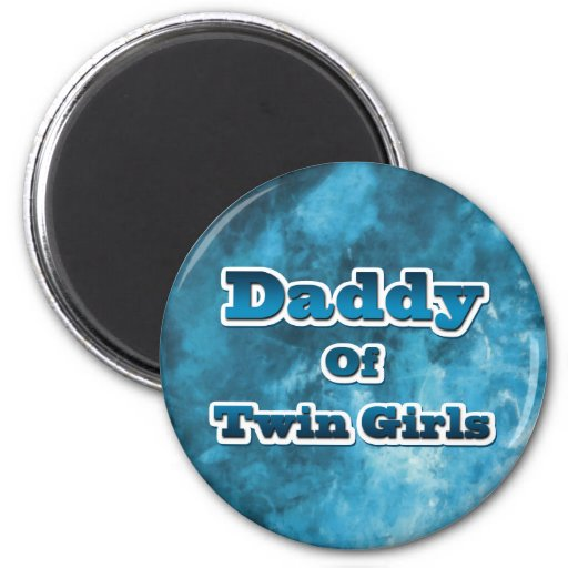 Daddy of Twin GIrls Magnet