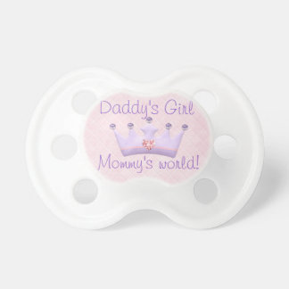 Daddy s Girl Mommy s world Baby Pacifiers