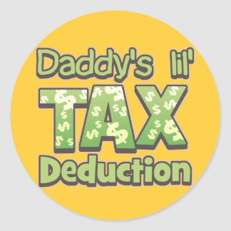 Daddy s Lil Tax Deduction Stickers
