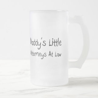 Daddy s Little Attorneys At Law Mug