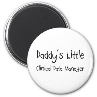 Daddy s Little Clinical Data Manager Magnet
