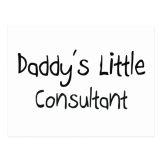 Daddy s Little Consultant Post Cards