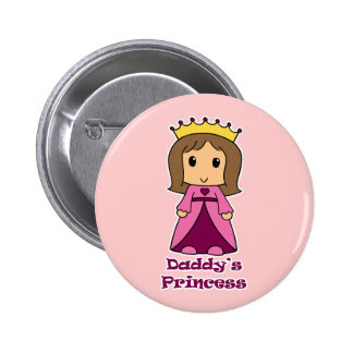 Daddy s Princess Pinback Buttons
