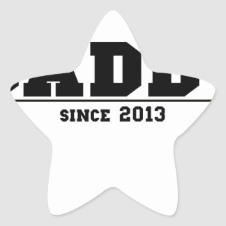 Daddy Since 2013 Star Sticker