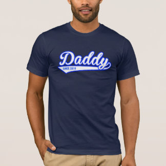 Daddy Since 2016 T-Shirt