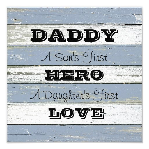 Daddy Son's First Hero Daughter's First Love Art Photo