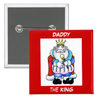 DADDY the KING Button