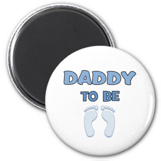DADDY TO BE 6 CM ROUND MAGNET