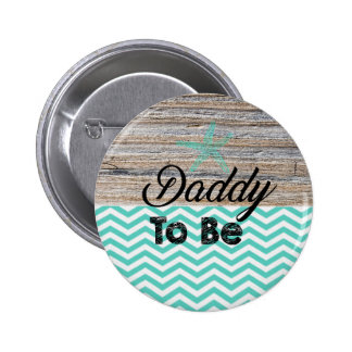 Daddy To Be Baby Shower Button Nautical Beach