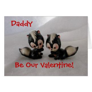 Daddy Valentine! Greeting Card