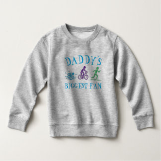 Daddy's Biggest Fan Swim Bike Run Triathlon Race Sweatshirt