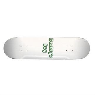 Daddy's Boy Custom Skate Board