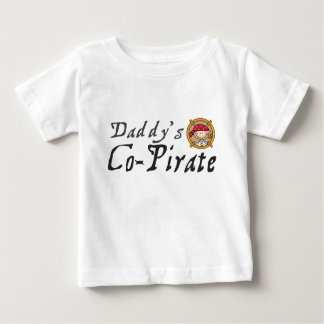 Daddy's Co-Pirate Baby T-Shirt