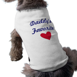 Daddy's Favorite Pet Clothing