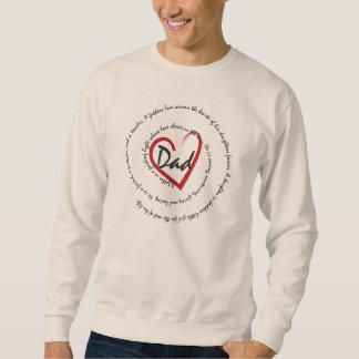 Daddys Heart, A Daddys Love Sweatshirt