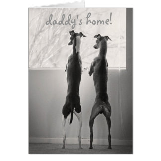 Daddy's Home! Card