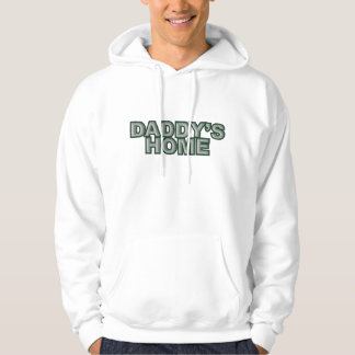 Daddy's Home Gray Green Hoodie