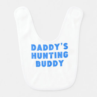 Daddy's Hunting Buddy Bib