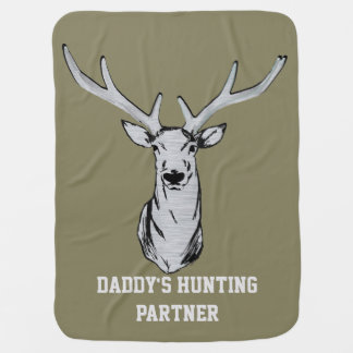 Daddy's Hunting Partner Baby Blanket