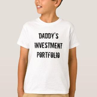 Daddy's Investment Portfolio T-Shirt