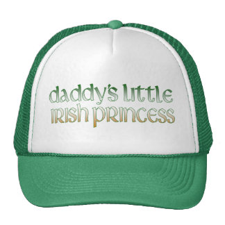 Daddy's Irish princess Cap