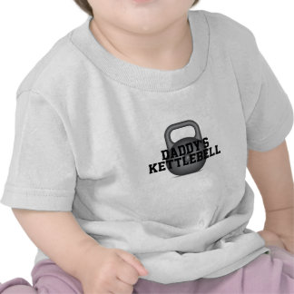 Daddy's Kettlebell Shirts