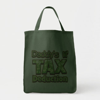 Daddy's Lil' Tax Deduction Bag