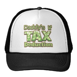 Daddy's Lil' Tax Deduction Trucker Hat
