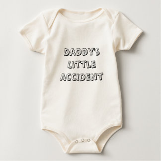 Daddy's Little Accident Baby T-shirt