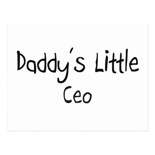 Daddy's Little Ceo Post Card