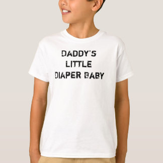 Daddy's Little Diaper Baby T-Shirt