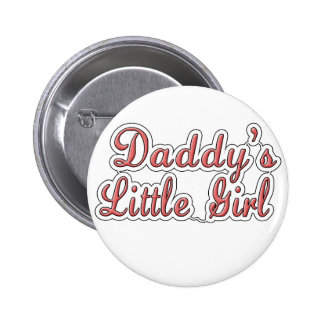 Daddy's Little Girl Text  6 Cm Round Badge