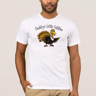 Daddy's Little Gobbler T-Shirt